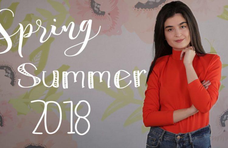 اكتشفي صيحات الموضة لربيع وصيف 2018!